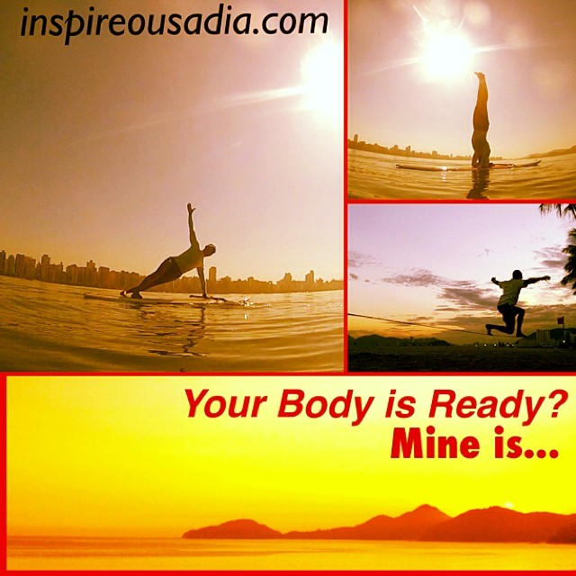yOUR bODY IS rEADY